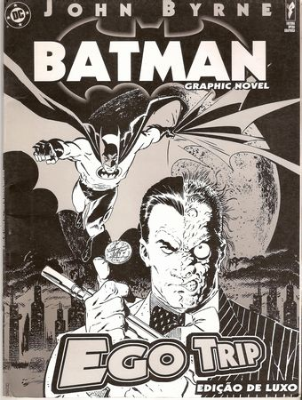 BATMAN - Graphic Novel - EGO TRIP JOHN BYRNE