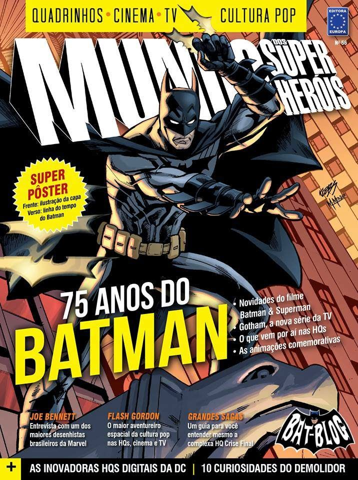 . Mundo dos Super Herois - 75 anos do Batman com pster