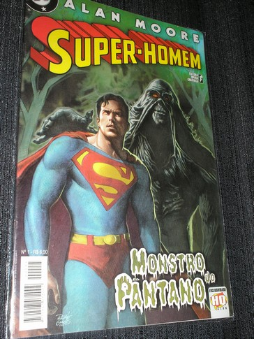 Alan Moore - Super-Homen & Monstro do Pântano